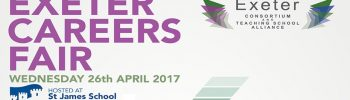 Exeter Careers Fair, 26th April 2017! – Work Experience, Apprenticeships, FE & HE Choices, Career Options….. and more!
