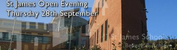 St James Open Evening – Thursday 28th September 6-8.30 PM